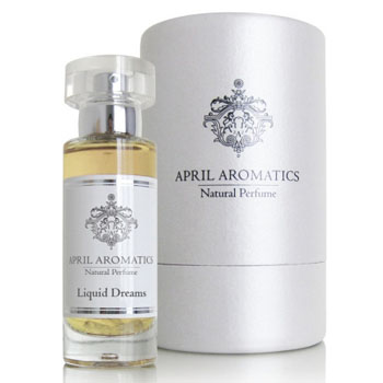 Liquid Dreams April Aromatics